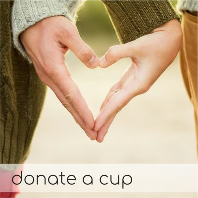 Donate a Cup!