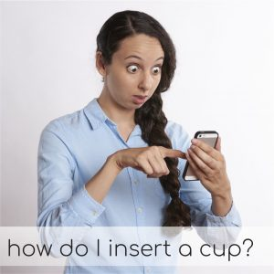 Menstrual Cup Insertion